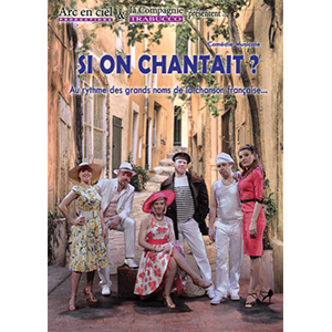 Spectacle « Si on chantait ? »
